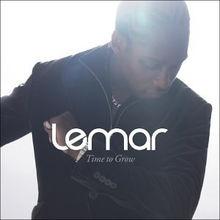 Time To Grow 歌手:Lemar 唱片集:Time To Grow-听着听着就上瘾了...