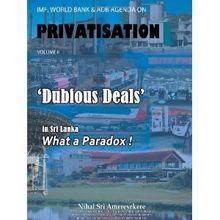 ... World Bank Adb Agenda on Privatisation Volume II Dubious Deals ...