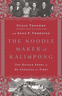 嘉乐顿珠回忆录《噶伦堡的面条商人:我为西藏奋斗的背后不为人知的...